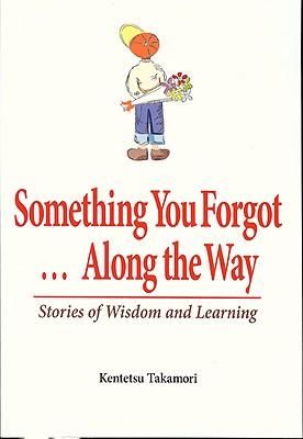 Something You Forgot...Along the Way By Takamori, Kentetsu/ Carpenter, Juliet Winters (TRN)